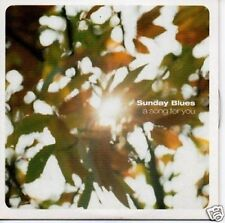 (724S) Sunday Blues, A Song For You - 2001 CD