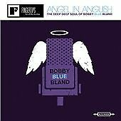 "Bobby ""Blue"" Bland - Angel in Anguish (The Deep, Deep Soul of Bobby Blue..."