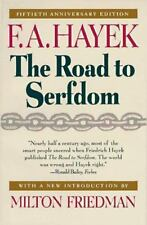 The Road to Serfdom: Fiftieth Anniversary Edition by F. A. Hayek
