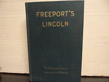FREEPORT'S LINCOLN - 1930 - 1ST EDITION - W T RAWLEIGH = HARDCOVER