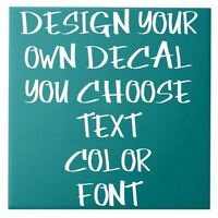 ✯ Custom Vinyl Name Decal ✯ Your Text Here ✯ Design Your Own Decal ✯ PERSONALIZE