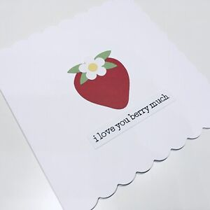 Handmade I Love You Berry Much Card Strawberry Valentine's Day Anniversary