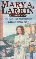 For better for worse / Playing with fire - Mary A. Larkin - L - 102205 - 1716648