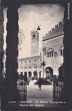 # TREVISO: LA MARCA TREVIGIANA E PIAZZA DEI SIGNORI   1932