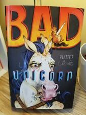 Bad Unicorn (BU Trilogy #1) by Platte F. Clark SIGNED 2013 1st & 1st HB DJ VGC!!
