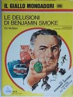 Le delusioni di Benjamin SmokeMcbain Mondadorigiallo 1395gatenbyarcher nuovo
