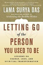 LETTING GO OF THE PERSON YOU USED TO BE - LAMA SURYA DAS (PAPERBACK) NEW