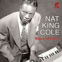 NAT KING COLE - WHEN I FALL IN LOVE: 50 GREAT LOVE SONGS  2 CD NEU