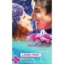"""VERY GOOD"" Gordon, Abigail, Christmas Magic in Heatherdale (Largeprint Medical)"