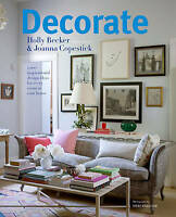Decorate: 1000 Professional Design Ideas for Every Room in the House by Joanna …