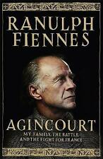 Agincourt: My Family, the Battle and the Fight for France, Fiennes, Ranulph | Pa