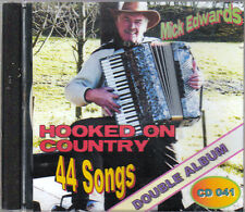 MICK EDWARDS HOOKED ON COUNTRY 44 SONGS  2CD SET - FREE POST IN UK