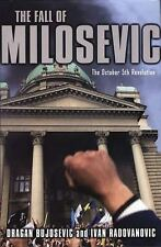 The Fall of Milosevic: The October 5th Revolution-ExLibrary