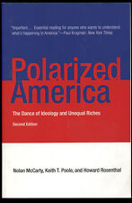 Nolan McCarty / Polarized America The Dance of Ideology and Unequal Riches 2016