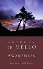 Awareness: By De Mello, Anthony