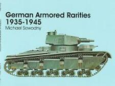 German Armored Rarities 1935-1945 (Schiffer Military/Aviation History) by Sowodn