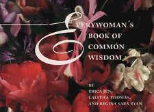 Everywoman's Book of Common Wisdom - New Book Thomas, Lalitha, Ryan, Regina Sara
