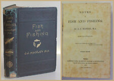 Manley Notes on Fish and Fishing 1881 Ichthyologie Fische Fischkunde Angeln xy