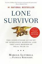 Lone Survivor : The Eyewitness Account of Operation Redwing and the Lost Heroes