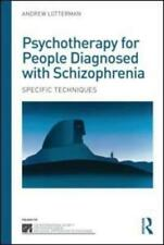 Psychotherapy for People Diagnosed With Schizophrenia by Andrew Lotterman (au...