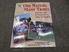 A World of My Own Ser.: One Nation, Many Tribes : How Kids Live in Milwaukee 1st
