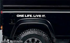 ONE LIFE LIVE IT, STICKERS, LAND ROVER, Camel Trophy, 4x4 Off Road, Funny a1