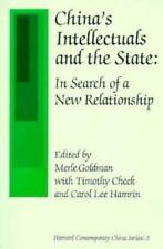 China's Intellectuals and the State: In Search of a New Relationship (Harvard C