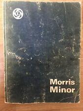 Genuine British Leyland Workshop Manual Morris Minor Series MM, II and 1000