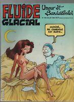 FLUIDE GLACIAL n°109 - Juillet 1985. Très bon état