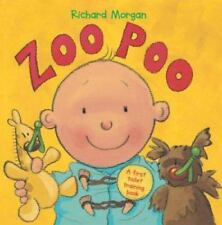 Zoo Poo: A First Toilet Training Book (Barron's Educational Series), Morgan, Ric