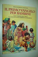 MAGGIORINA CASTOLDI-IL PRIMO VANGELO PER BAMBINI-LARUS 1998 CARTONATO BUONISSIMO