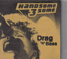 Handsome 3 some- Drag n bass cd maxi single
