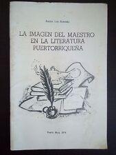 La imagen del maestro en la literatura puertorriqueña - Ramon Luis - Corozal, PR