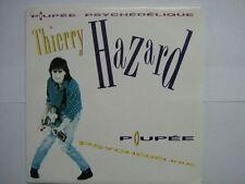 THIERRY HAZARD 45 TOURS HOLLANDE POUPEE PSYCHEDELIQUE