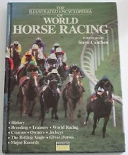 The Illustrated Encyclopedia of World Horse Racing (Hardback, 1989)