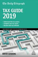 The Daily Telegraph Tax Guide 2019 Your Complete Guide to the T... 9780749486297