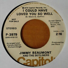 JIMMY BEAUMONT & SKYLINERS - I COULD HAVE LOVED YOU SO WELL - CAPITOL - WLP 45