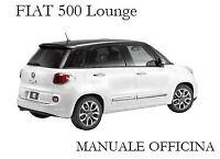 FIAT 500 Lounge - Manuale di OFFICINA e RIPARAZIONE!
