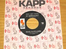 "60s ROCK 45 RPM - DAVID McWILLIAMS - KAPP 952 - ""CAN I GET THERE BY CANDLELIGHT"""