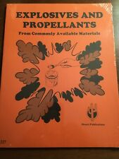 Explosives and Propellants