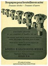 Publicité ancienne soupapes pour bouteilles en acier 1941 no 2 issue de magazine