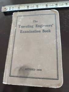 The Traveling Engineers' Examination Book 1944