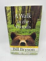 A Walk In The Woods By Bill Bryson First Edition Printing 1998 Hardcover Dust Jt