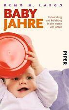 Babyjahre: Entwicklung und Erziehung in den ersten vier ...   Buch   Zustand gut