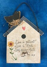 """Bird house ornament, Love Is Patient Love is Kind. Handmade, 5"""" high with hanger"""