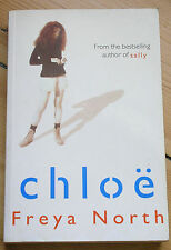 CHLOE BY FREYA NORTH (Signed - First Edition) PAPERBACK 1997 ISBN: 0-434-00396-4