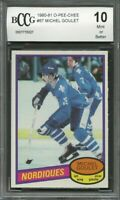 1980-81 o-pee-chee #67 MICHEL GOULET quebec nordiques rookie card BGS BCCG 10