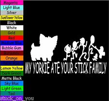MY yorkie ATE YOUR STICK FAMILY VINYL DECAL STICKER LAPTOP MACBOOK