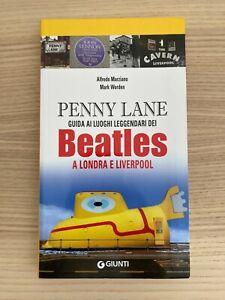 The Beatles _ Guida ai Luoghi Leggendari a Londra e Liverpool _ Libro _ Giunti