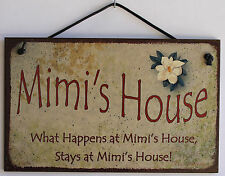 Mimi s Sign What Happens House Stays Grandma Mom Grand Parent Mother Best #1